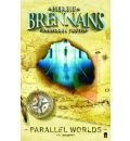 Herbie Brennan's Forbidden Truths: Parallel Worlds - Herbie Brennan