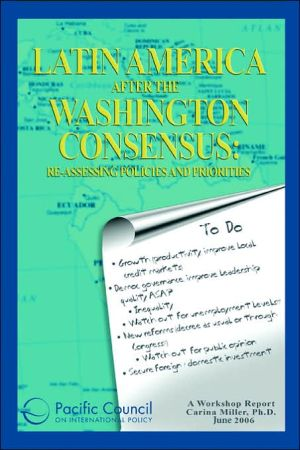 Latin America after the Washington Consensus: Re-Assessing Policies and Priorities