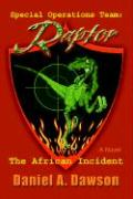 Special Operations Team: Raptor: The African Incident