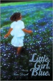 Little. Girl. Blue - Kristen Danyelle