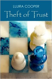 Theft of Trust - Lujira Cooper