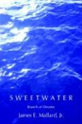 Sweetwater: Branch of Dreams