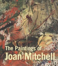 Paintings of Joan Mitchell - Livingston, Jane