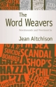The Word Weavers - Jean Aitchison