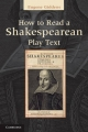 How to Read a Shakespearean Play Text - Dr. Eugene Giddens