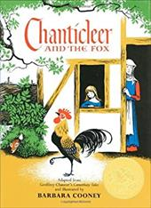 Chanticleer and the Fox - Chaucer, Geoffrey / Cooney, Barbara