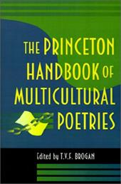 The Princeton Handbook of Multicultural Poetries - Brogan, T. V. F.