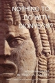 Nothing to Do with Dionysos? - John J. Winkler; Froma I. Zeitlin