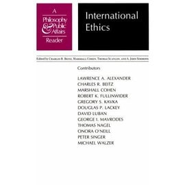 "International Ethics: A ""Philosophy And Public Affairs"" Reader - Lawrence A. Alexander"