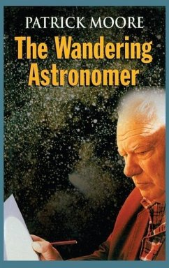 The Wandering Astronomer - Moore, Patrick