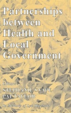 Partnerships Between Health and Local Government - Pat, Taylor / Snape, Stephanie