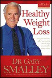 Healthy Weight Loss - Smalley, Gary