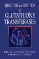 Structure and Function of Glutathione S-Transferases - K.D. Tew; Cecil B. Pickett; T.J. Mantle; Bengt Mannervik