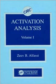Activation Analysis - Zeev Alfassi, Cecil B. Pickett, Timothy J. Mantle