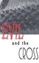 Evil and the Cross - Henri Blocher