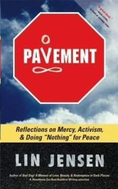 Pavement: Reflections on Mercy, Activism, and Doing