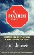 """Pavement: Reflections on Mercy, Activism, and Doing """"Nothing"""" for Peace"""