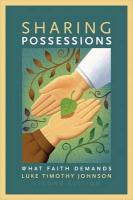 Sharing Possessions: What Faith Demands