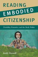Reading Embodied Citizenship: Disability, Narrative, and the Body Politic