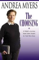 The Choosing: A Rabbi's Journey from Silent Nights to High Holy Days