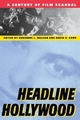 Headline Hollywood - Adrienne L. McLean; David A. Cook