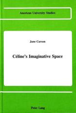 Celine's Imaginative Space - Katherine Goodman, Jane Isabelle Carson