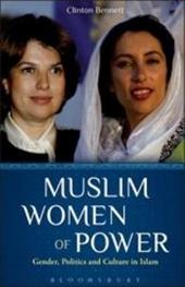 Muslim Women of Power: Gender, Politics and Culture in Islam - Bennett, Clinton / Till, Rupert