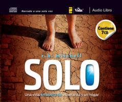 Solo: One Man's Search for Hope and Home
