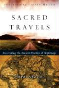 Sacred Travels: Recovering the Ancient Practice of Pilgrimage