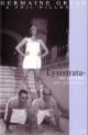 Lysistrata - Aristophanes; Dr. Germaine Greer; Phil Willmott; Cheryl Robson