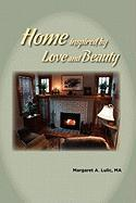 Home Inspired by Love and Beauty