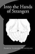 Into the Hands of Strangers