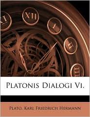 Platonis Dialogi VI.