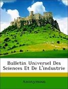 Anonymous: Bulletin Universel Des Sciences Et De L´industrie