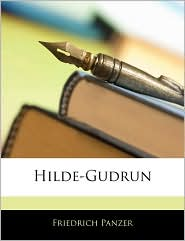 Hilde-Gudrun - Friedrich Panzer
