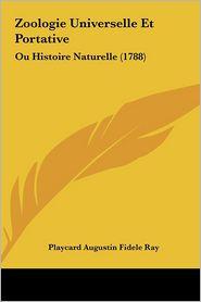 Zoologie Universelle Et Portative: Ou Histoire Naturelle (1788)