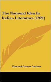 The National Idea in Italian Literature (1921)