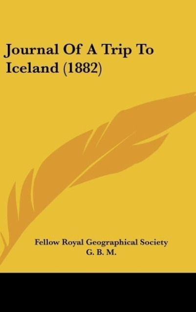 Journal of a Trip to Iceland (1882)