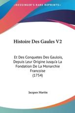 Histoire Des Gaules V2 - Jacques Martin