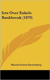 Iets Over Enkele Bankbreuk (1879)