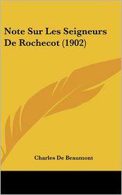 Note Sur Les Seigneurs de Rochecot (1902)