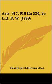 Artt. 917, 918 En 920, 2e Lid. B.W. (1893) - Hendrik Jacob Herman Stoop