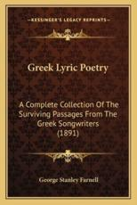 Greek Lyric Poetry - George Stanley Farnell