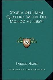 Storia Dei Primi Quattro Imperi del Mondo V1 (1869)