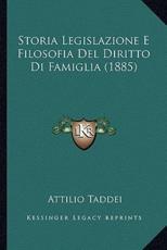 Storia Legislazione E Filosofia del Diritto Di Famiglia (1885)