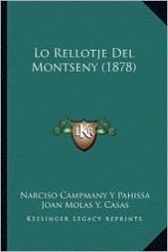 Lo Rellotje del Montseny (1878) - Narciso Campmany y. Pahissa, Joan Molas y. Casas, Nicolau Manent