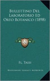 Bullettino del Laboratorio Ed Orto Botanico (1898)