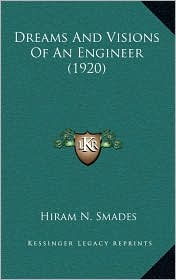 Dreams And Visions Of An Engineer (1920)