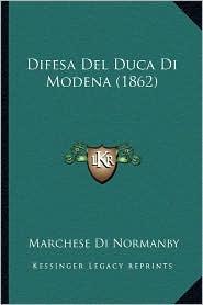 Difesa del Duca Di Modena (1862) - Marchese Di Normanby