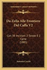 Da Zeila Alle Frontiere del Caffa V2 - Antonio Cecchi
